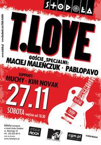 T.LOVE + goście: Maciej Maleńczuk, Pablopavo
