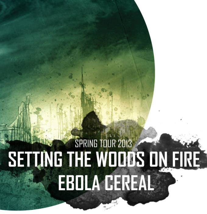 Setting the Woods on Fire i Ebola Cereals