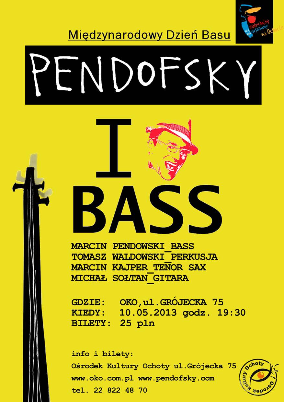 PENDOFSKY- I LOVE BASS