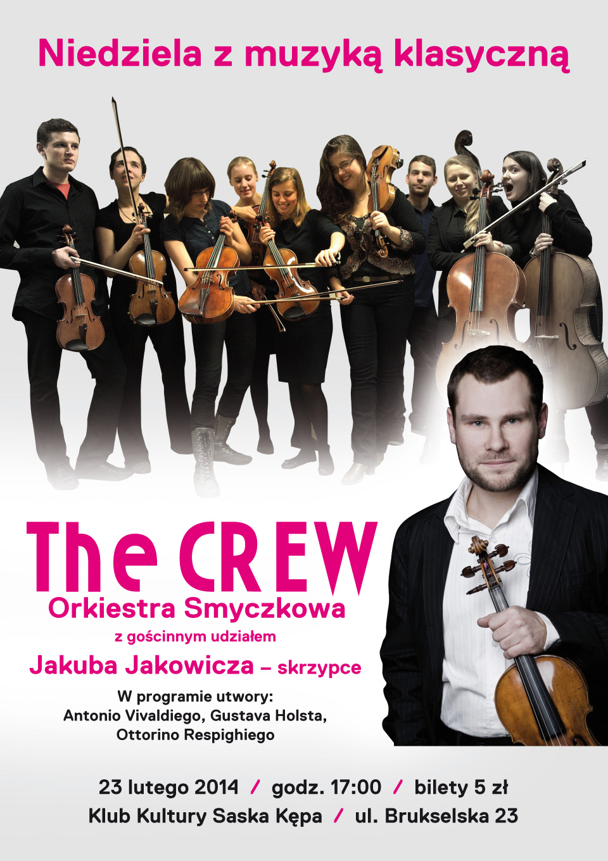 Niedziela z muzyką klasyczną – orkiestra smyczkowa The Crew z gościnnym udziałem Jakuba Jakowicza w Klubie Kultury Saska Kępa