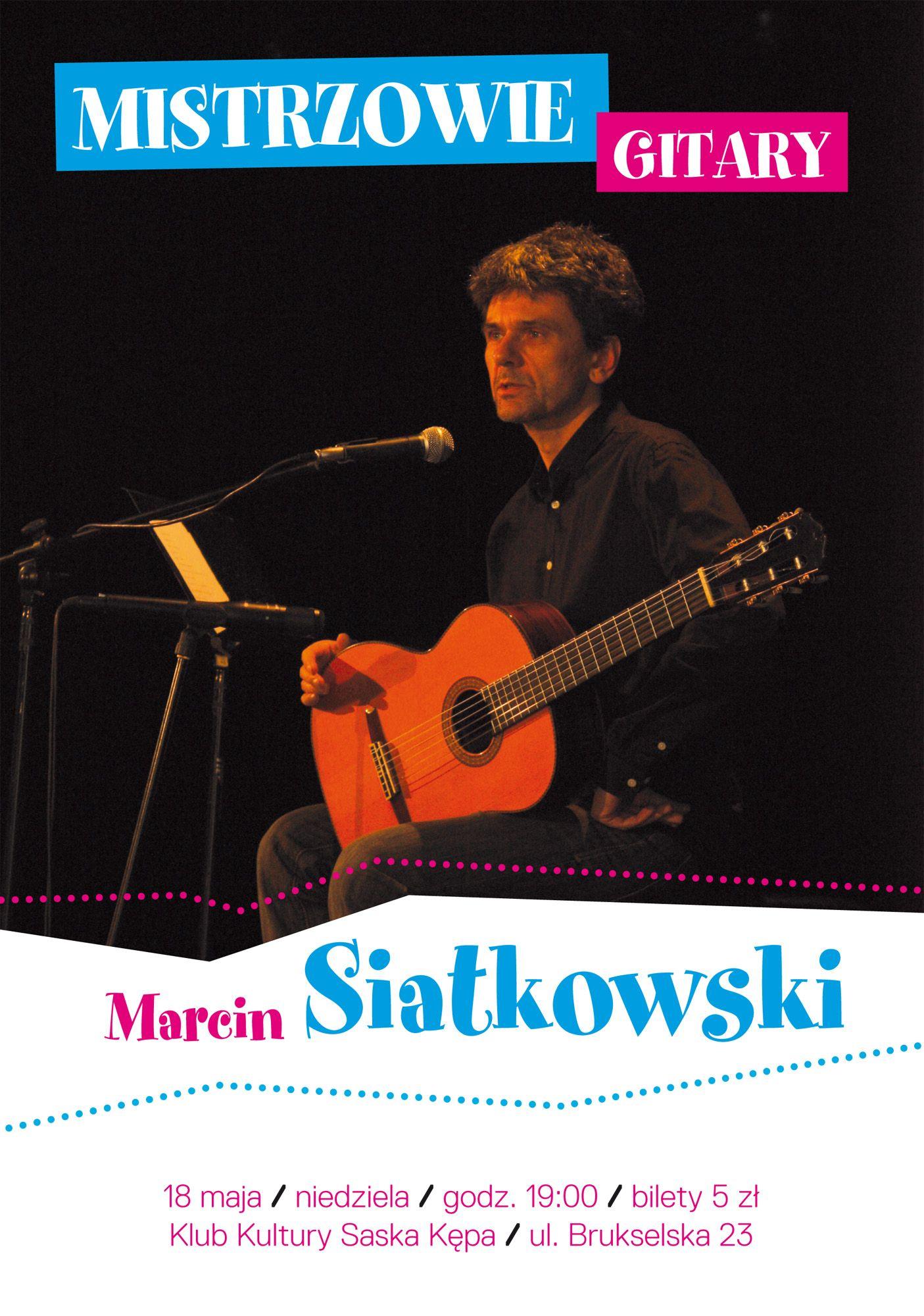 MARCIN SIATKOWSKI - koncert gitarowy