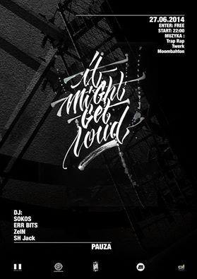 It Might Get Loud x Klub Pauza >> Enter - free !! <<