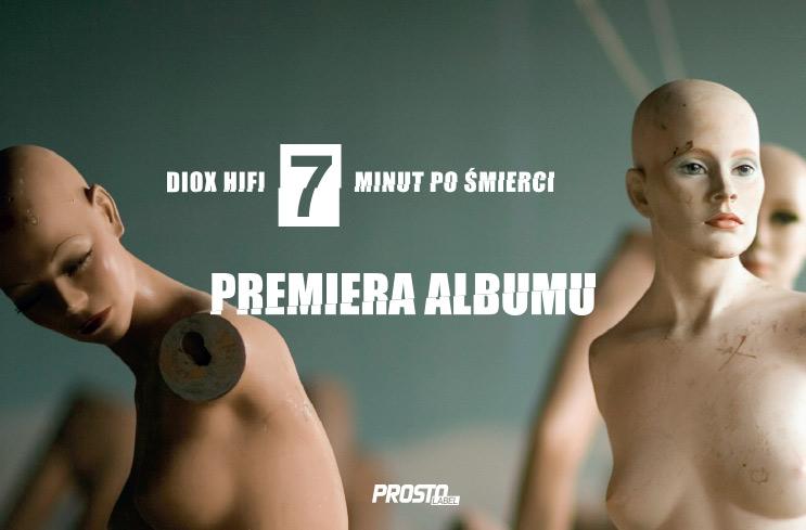 DIOX HIFI - 7 minut po śmierci