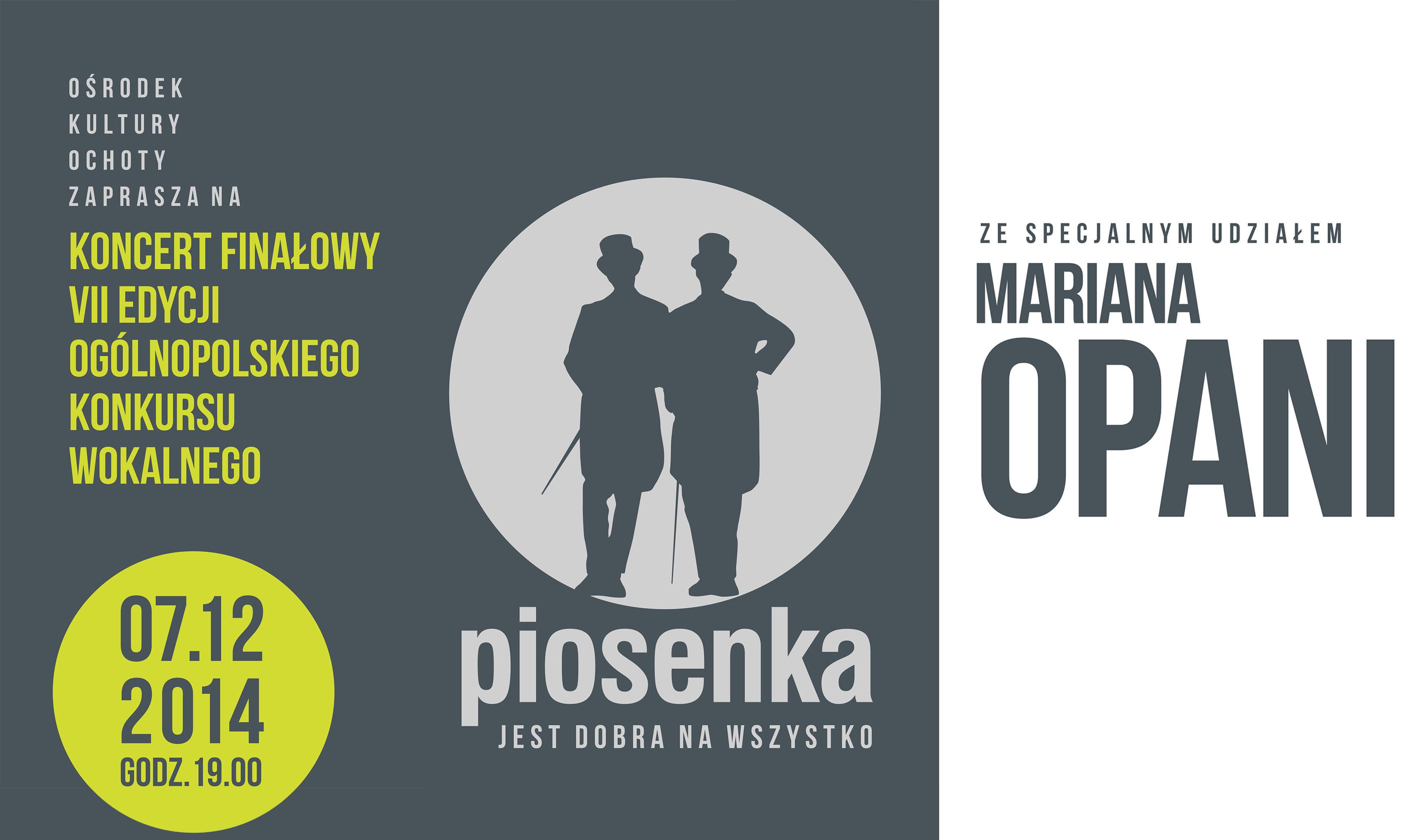 Koncert finałowy ze specjalnym udziałem Mariana Opani. VII edycja Ogólnopolski Konkurs Wokalny ,,Piosenka jest dobra na wszystk