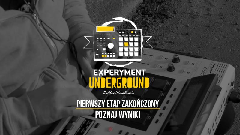 Znamy wyniki Experymentu Underground!
