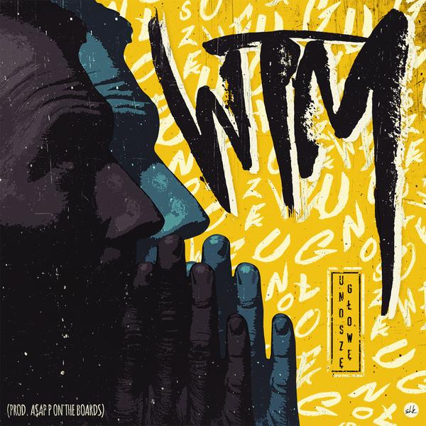 """WTM """"Unoszę głowę"""" (prod. A$AP P On The Boards)"""