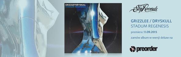 Grizzlee/DrySkull - Stadium Regenesi