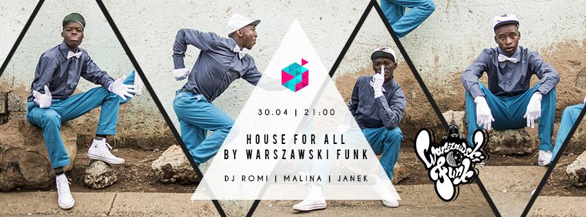 ★ House For All by Warszawski Funk ☛ DJBAR Żurawia ★