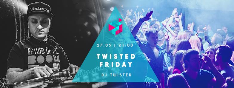 Twisted Friday with DJ Twister!