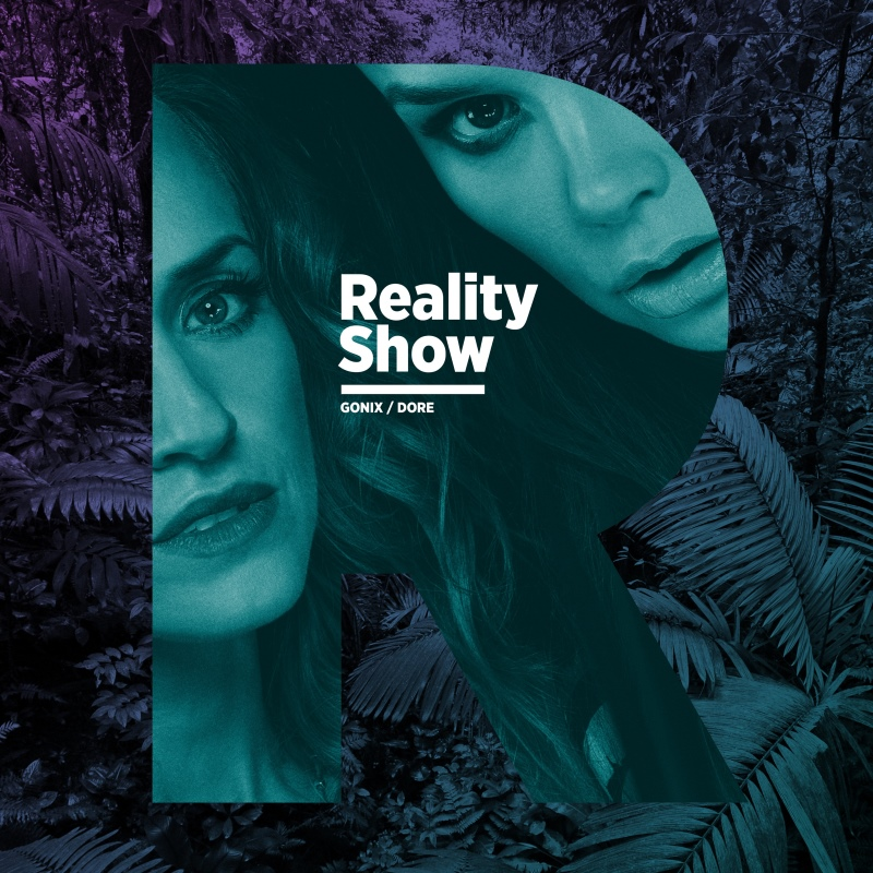 """Gonix / Dore - """"Reality Show"""""""