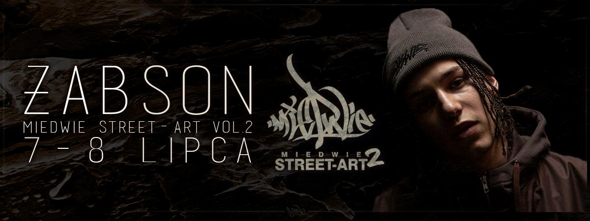 Żabson kolejnym headlinerem festiwalu - Miedwie Street Art vol. 2