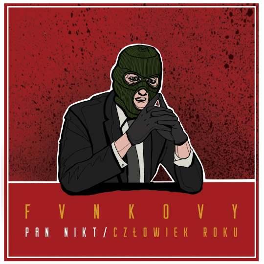 """Fvnkovy """"Pan Nikt / Człowiek Roku"""""""