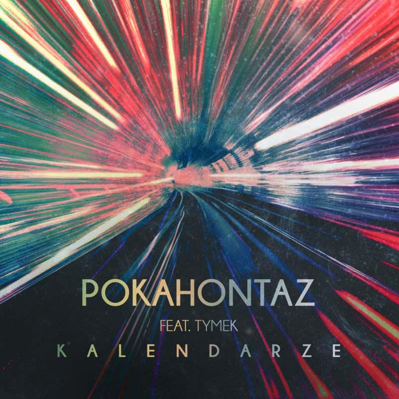 """Pokahontaz ft. Tymek - """"Kalendarze"""""""