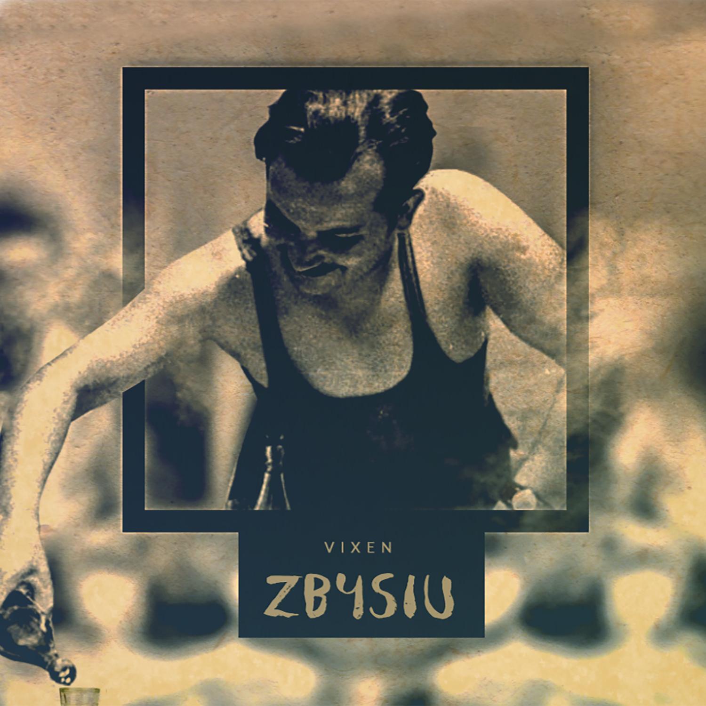 Vixen - Zbysiu