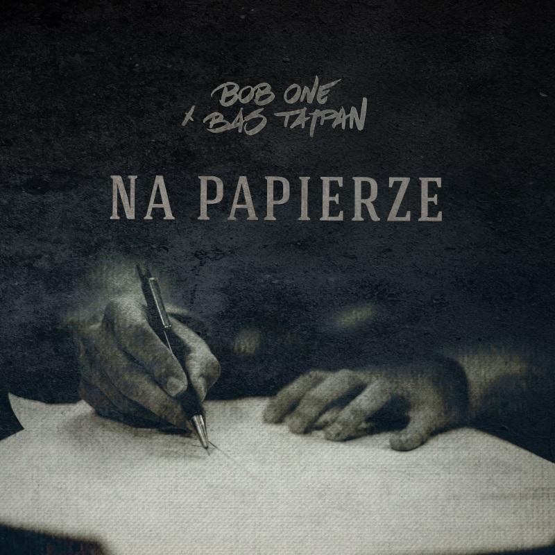 Bob One x Bas Tajpan - NA PAPIERZE