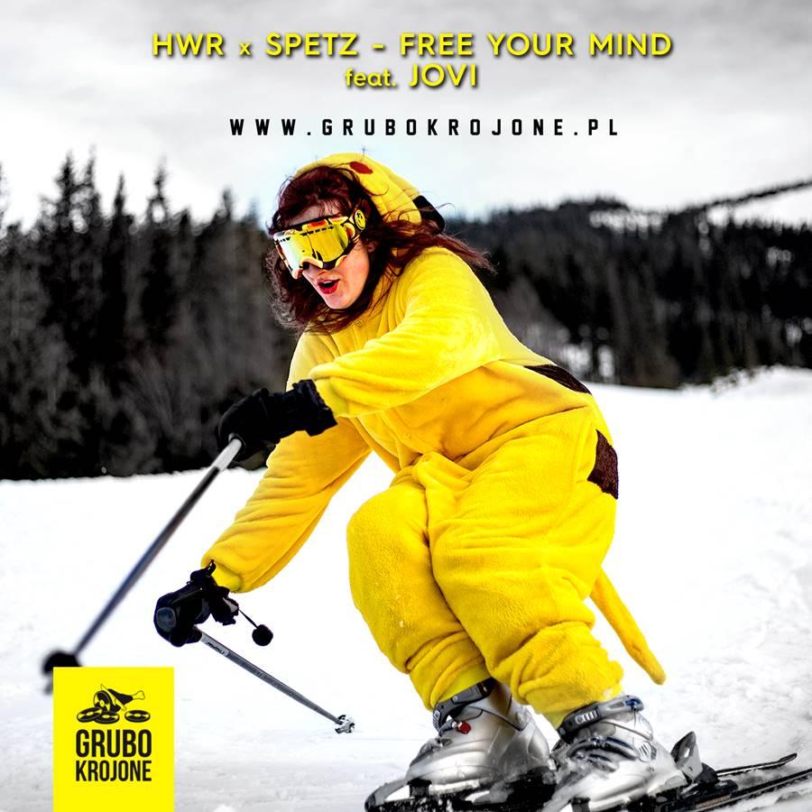 HWR x SPETZ - FREE YOUR MIND feat. JOVI