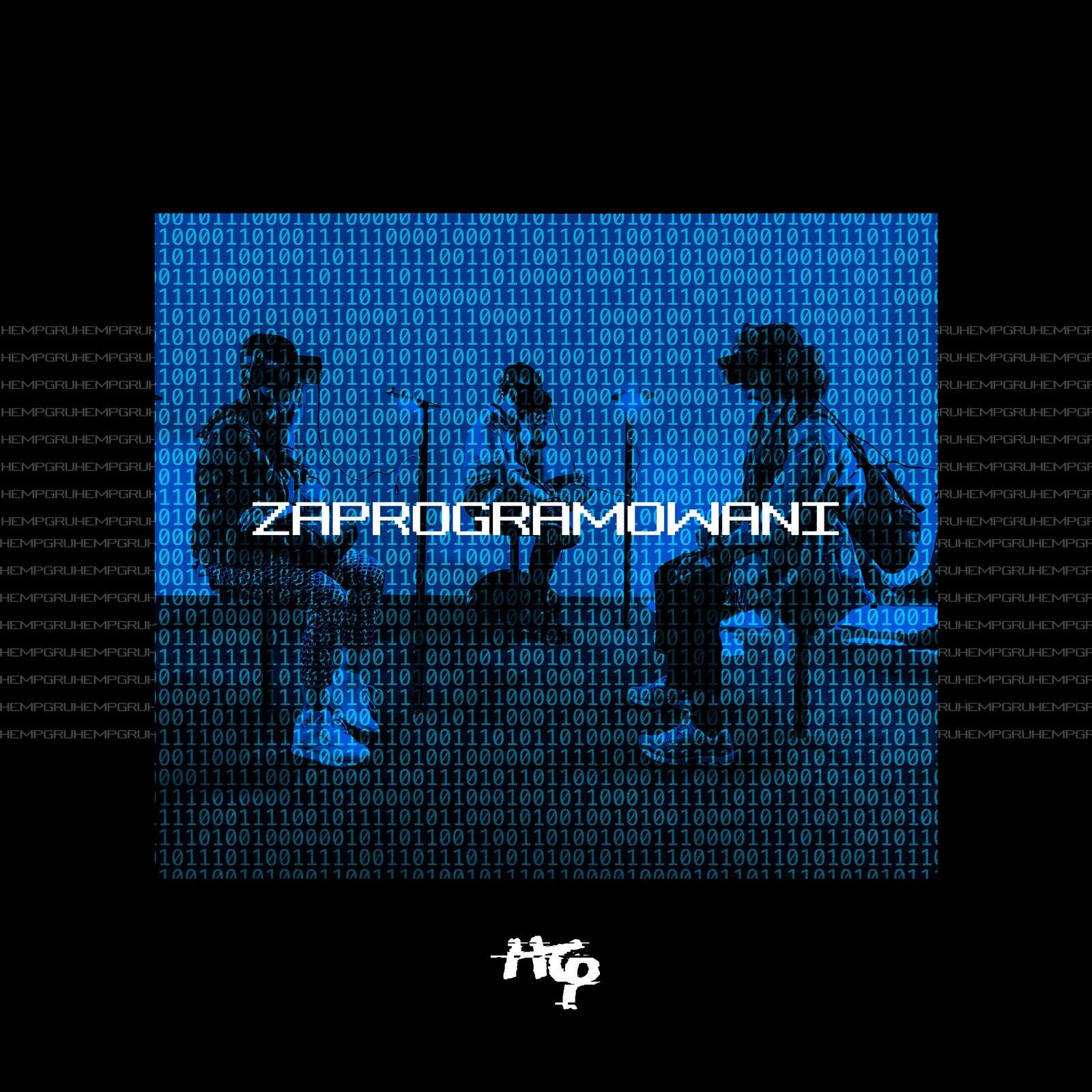 Hemp Gru - Zaprogramowani