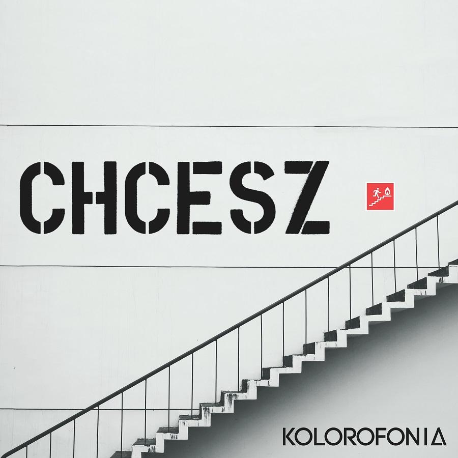 KOLOROFONIA - CHCESZ