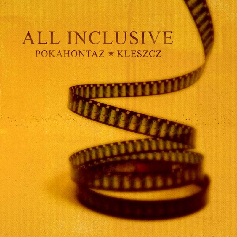 Pokahontaz ft. Kleszcz - All inclusive