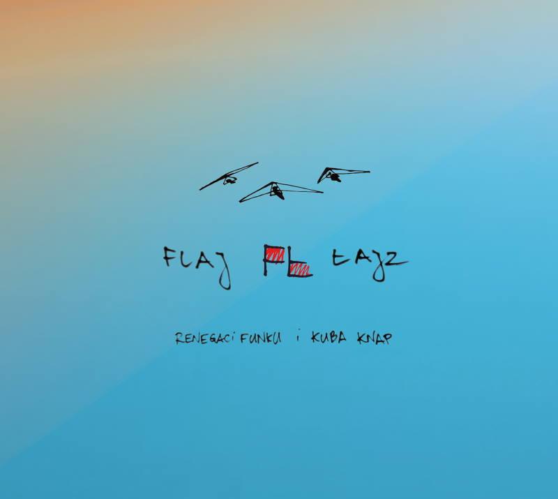 """Renegaci Funku & Kuba Knap """"FLAJ ŁAJZ"""" - premiera wspólnej płyty"""