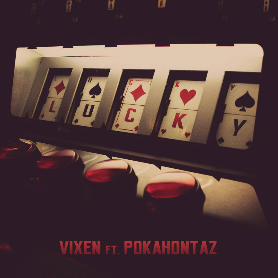 Vixen ft. Pokahontaz - Lucky, okładka singla