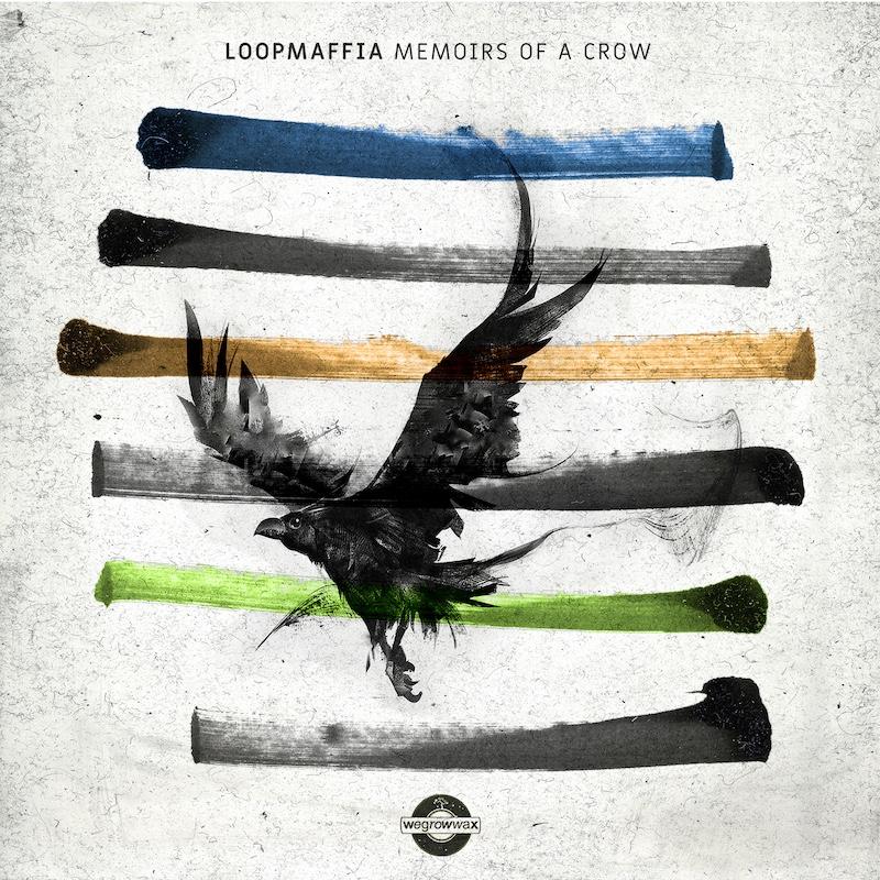 Loopmaffia - Memoirs Of A Crow