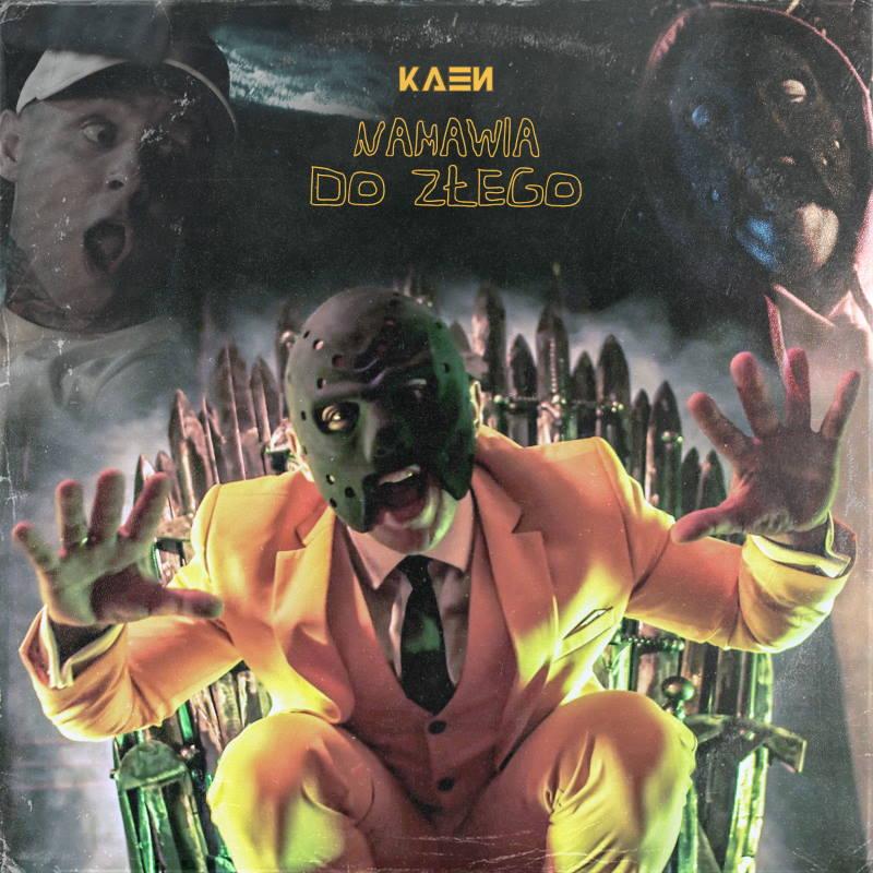 KaeN - Namawia do złego