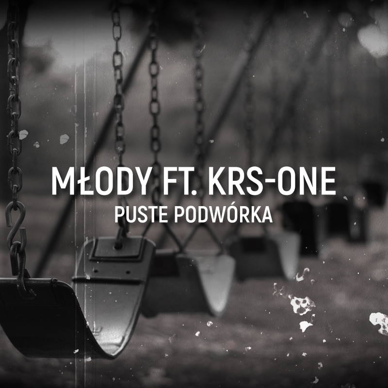 Młody ft. KRS-One - Puste podwórka