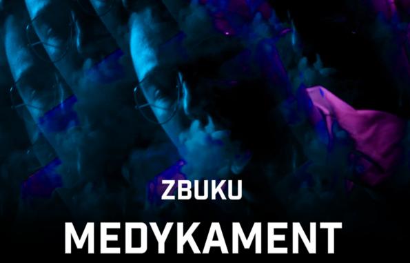 """ZBUKU prezentuje """"Medykament"""""""