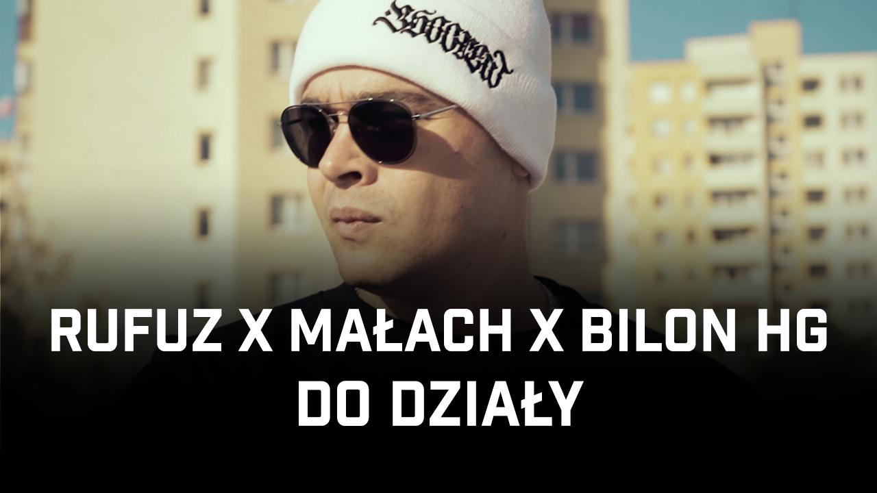 Rufuz ft. Małach, Bilon HG - Do działy (prod. Szwed SWD)