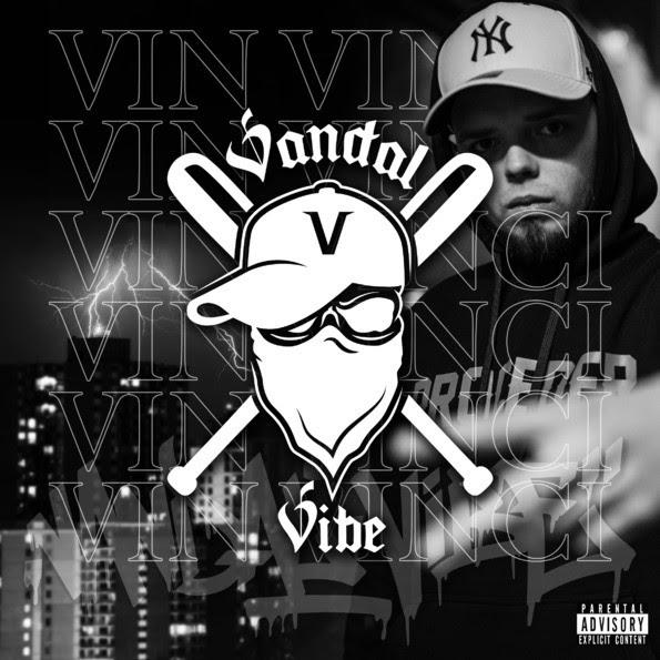 Vin Vinci - Vandal Vibe