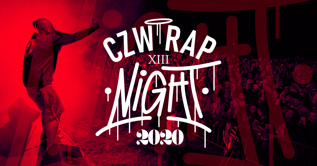 Festiwal CZW RAP NIGHT 2020 odbędzie się w tym roku!