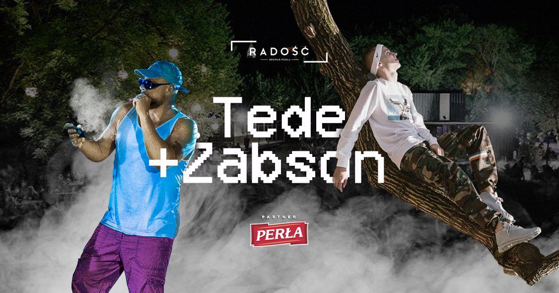 Koncert Tede + Żabson w Radości/ 19.08 / FB free do 19:30