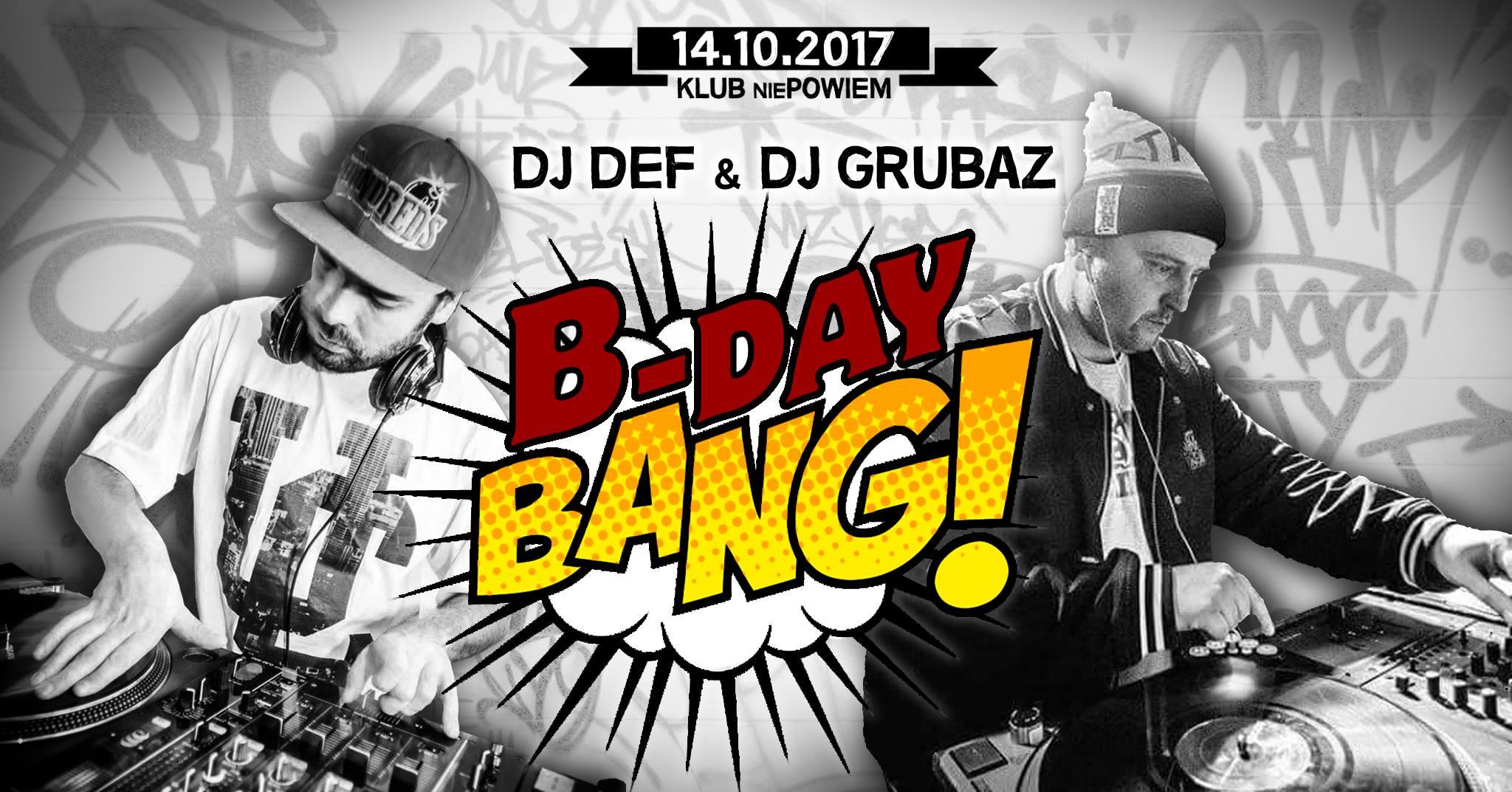 Dj Def & Dj Grubaz B-Day Bang / lista fb free*