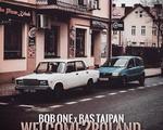 Bob One x Bas Tajpan ft. Kobik - Welcome2Poland