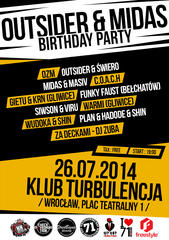 OUTSIDER & MIDAS B-DAY