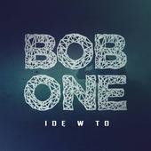 Bob One - Idę w to
