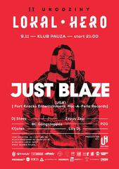 Lokal Hero Pres Just Blaze