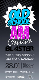 Old School Am Collab Blaster