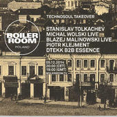 Boiler Room Poland: Technosoul Takeover