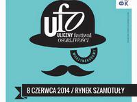 08.06.2014 Szamotuły / UFO Uliczny Festiwal Osobliwości