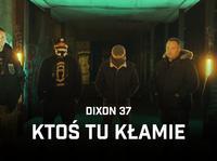 "Ekipa Dixon37 z klipem promującym ""Asymetrię"""