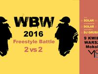 WBW 2016 - Freestyle Battle • 2 vs 2