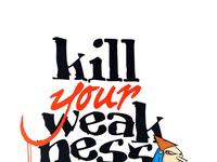 "Konkurs ""Kill Your Weakness"""