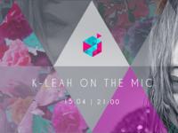 K-Leah On The Mic!