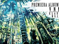 VNM - KLAUD N9JN - premiera, odsłuch płyty oraz nowy klip