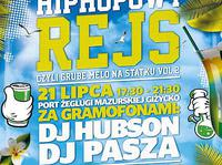 Hip-hopowy rejs vol. 2 x Dj Hubson x Dj Willy Mąka
