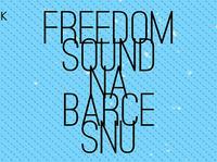 Freedom Sound na Barce Snu Pszczoły