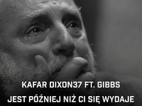 Kafar Dix37 łączy siły z Gibbsem na bicie Poszwixxxa