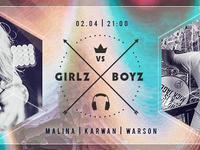 Girlz vs. Boyz // Karwan // Malina // Warson